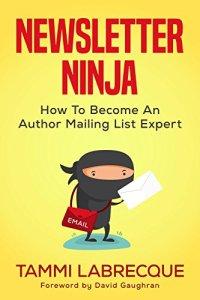 Newsletter Ninja by Tammi LaBrecque