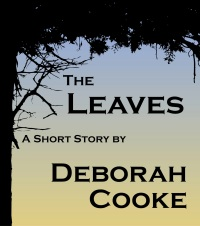 The Leaves, a short story by Deborah Cooke, in its original ebook edition