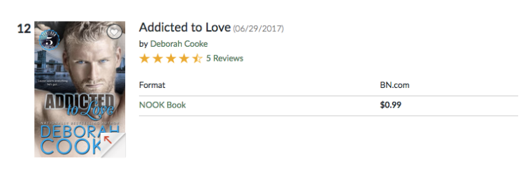 Addicted to Love at #12 in Romance in the Nook store on March 20, 2019
