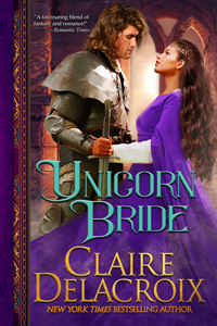 Unicorn Bride, a medieval romance by Claire Delacroix, 2019 new edition