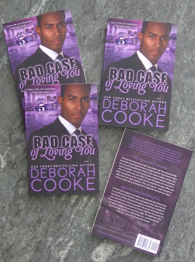 Bad Case of Loving You, book 6 of the Flatiron Five series of contemporary romances by Deborah Cooke in trade paperback