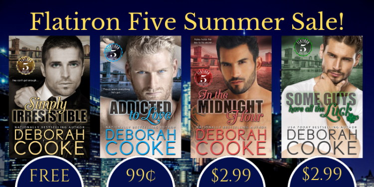 Sale on Flatiron Five series of contemporary romances by Deborah Cooke from August 8 - 17 2019