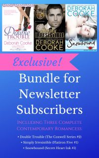 Exclusive 3-book Bundle of contemporary romances for subscribers to Deborah Cooke's Heroes & Happy Endings monthly newsletter