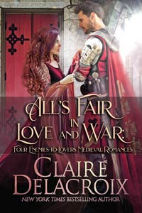 All's Fair in Love and War, a boxed set of four enemies-to-lovers medieval romances by Claire Delacroix