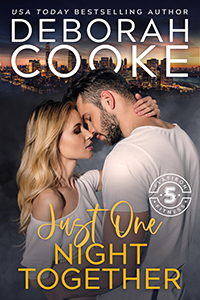 Just One Night Together, book three of the Flatiron Five Fitness series of contemporary romances by Deborah Cooke