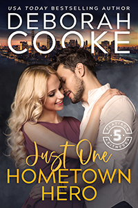 Just One Hometown Hero, book four of the Flatiron Five Fitness series of contemporary romances by Deborah Cooke
