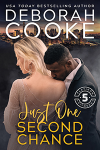 Just One Second Chance, book six of the Flatiron Five Fitness series of contemporary romances by Deborah Cooke