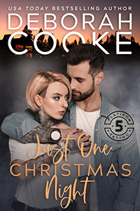 Just One Christmas Night, book four of the Flatiron Five Tattoo series of contemporary romances by Deborah Cooke
