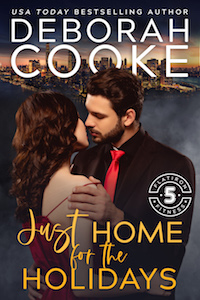 Just Home for the Holidays, a Christmas romance novella and #7 in the Flatiron Five series of contemporary romances by Deborah Cooke