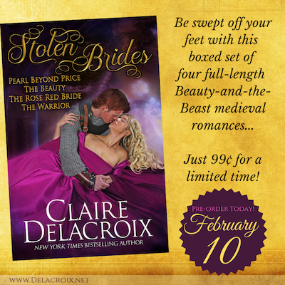 Stolen Brides Boxed Set of four Beauty-and-the-beast medieval romances by Claire Delacroix