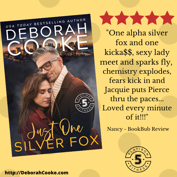 Five Star Review for Just One Silver Fox, book 8 of the Flatiron Five Fitness series of contemporary romances by Deborah Cooke