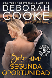 Just One Second Chance, book six of the Flatiron Five Fitness series of contemporary romances by Deborah Cooke, Spanish edition