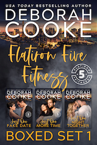 Flatiron Five Fitness Boxed Set 1, including the first three contemporary romances in the series by Deborah Cooke