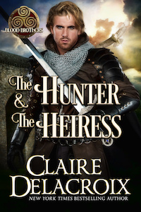 The Hunter & the Heiress, book two of the Blood Brothers series of medieval romances by Claire Delacroix